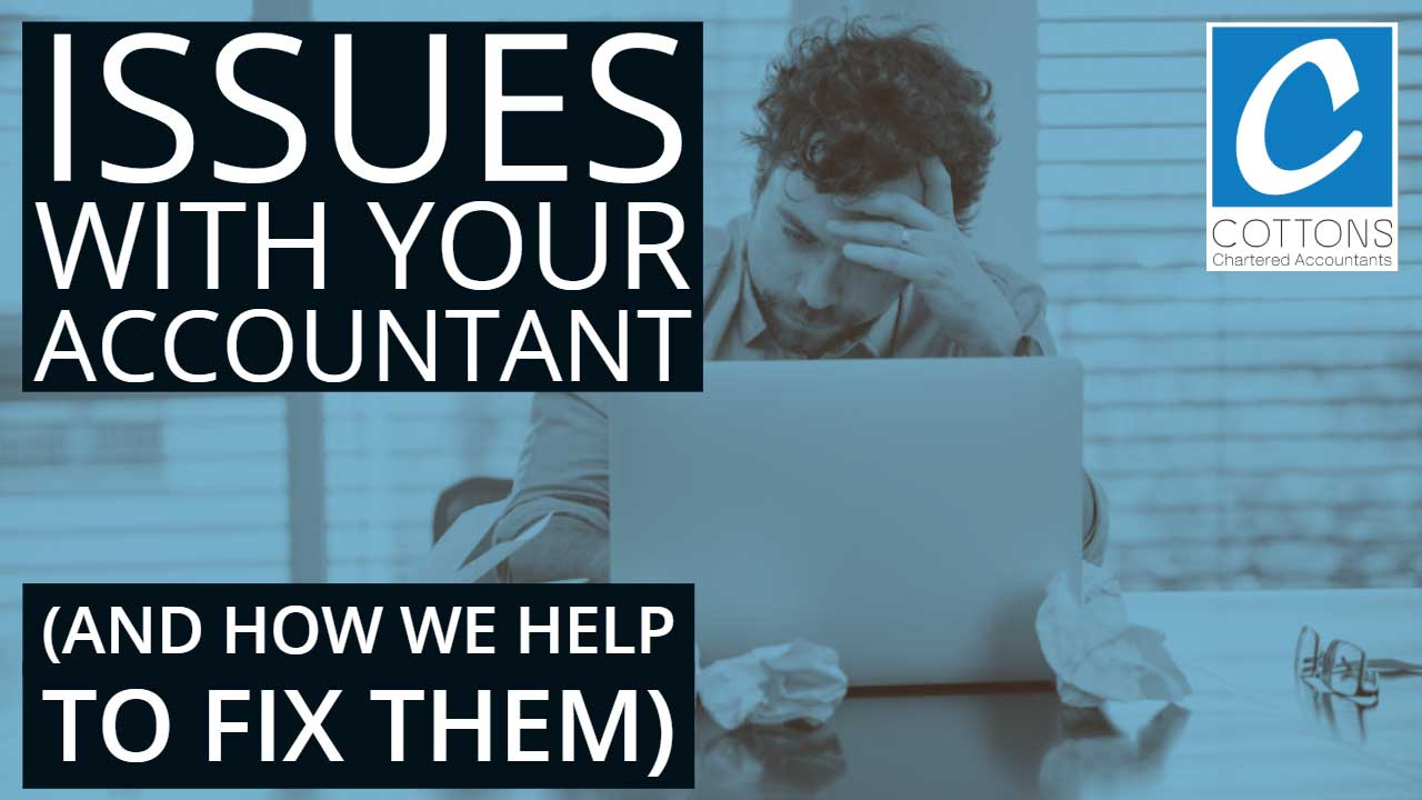 Issues with your accountant (and how we help fix them)