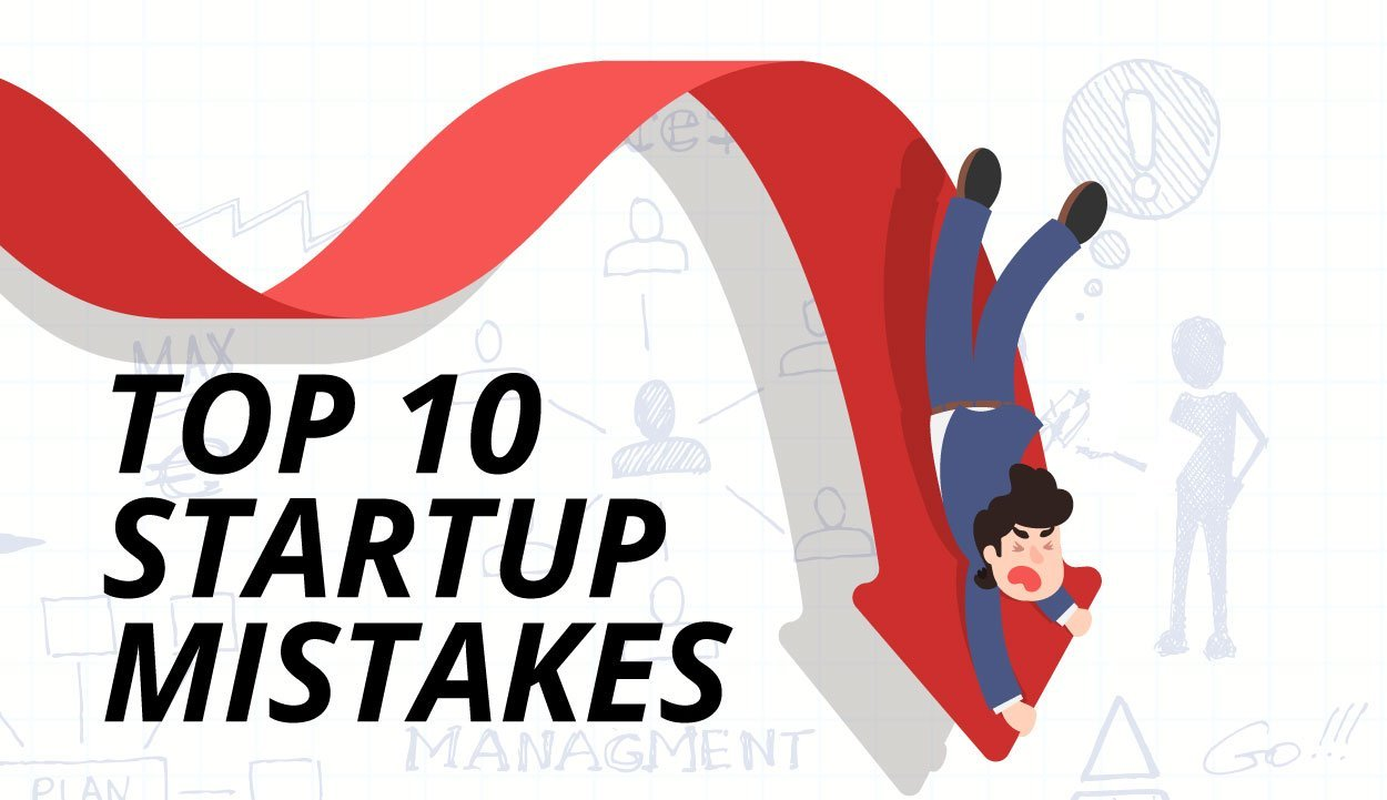 Top startup mistakes!