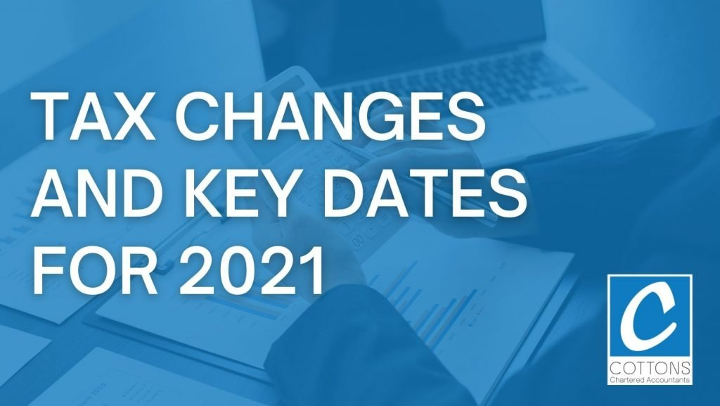 Tax changes and key dates